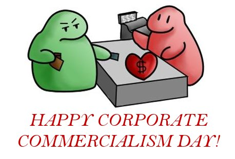 Valentine's Day or Corporation Day?