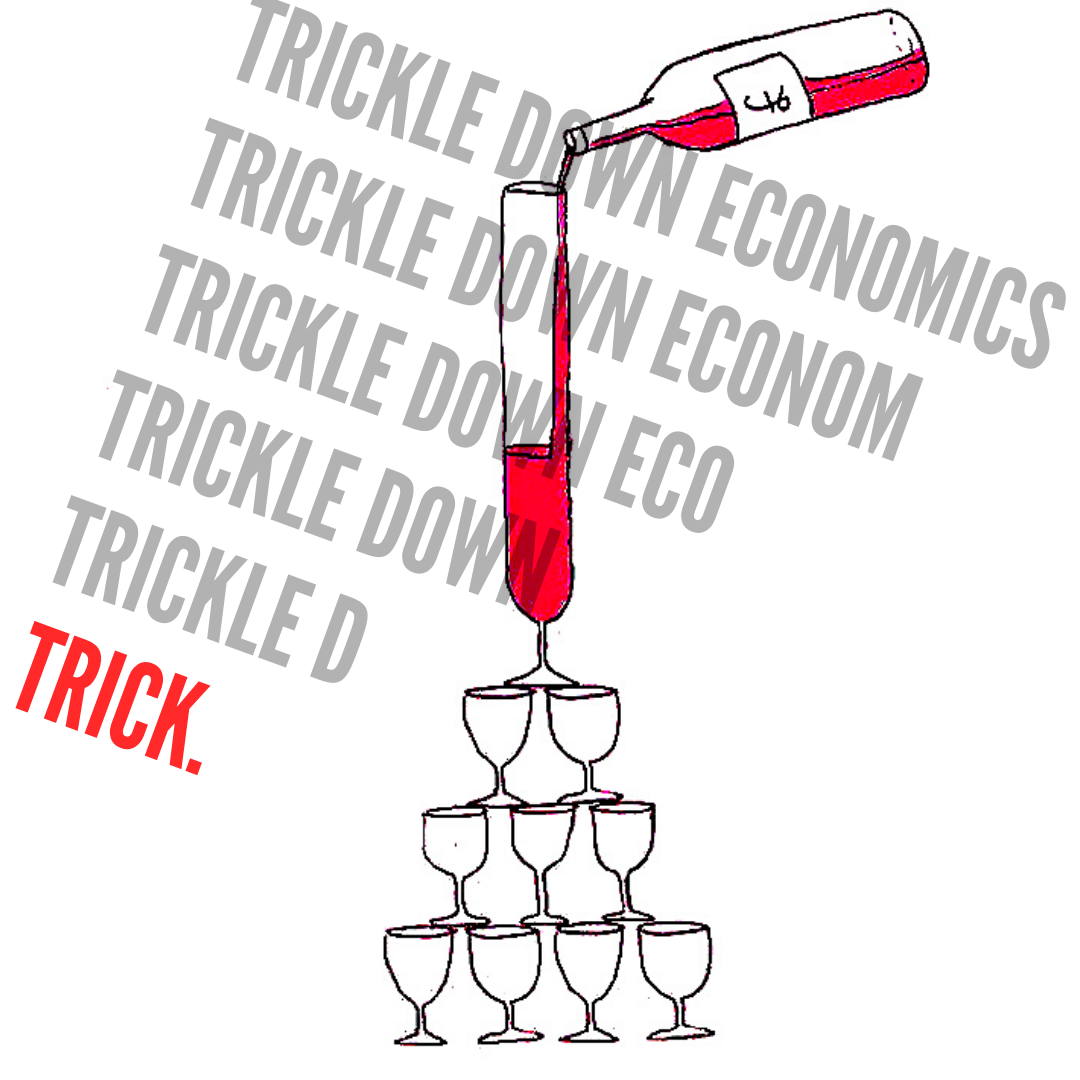 Why Trickle Down Economics Doesn